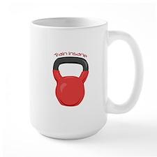 Train Insane Mugs
