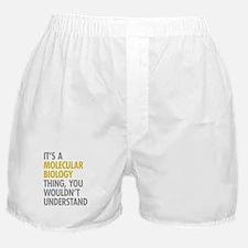 Molecular Biology Thing Boxer Shorts