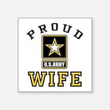 """Proud U.S. Army Wife Square Sticker 3"""" x 3"""""""