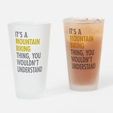 Mountain Biking Thing Drinking Glass