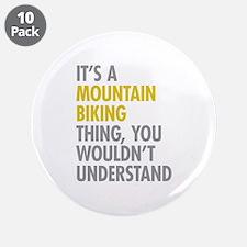"Mountain Biking Thing 3.5"" Button (10 pack)"