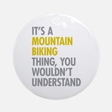 Mountain Biking Thing Ornament (Round)