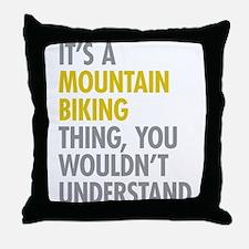 Mountain Biking Thing Throw Pillow