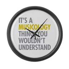 Its A Musicology Thing Large Wall Clock