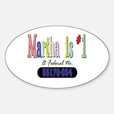 Martha is #1 Oval Decal