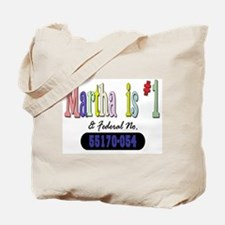 Martha is #1 Tote Bag