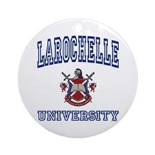 LAROCHELLE University Ornament (Round)