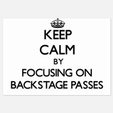 Keep Calm by focusing on Backstage Pas Invitations
