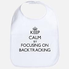 Keep Calm by focusing on Backtracking Bib