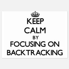 Keep Calm by focusing on Backtracking Invitations
