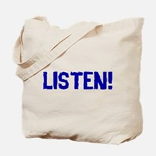 Doctor Who Listen Tote Bag