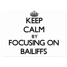 Keep Calm by focusing on Bailiffs Invitations