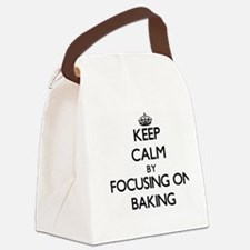 Keep Calm by focusing on Baking Canvas Lunch Bag