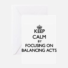 Keep Calm by focusing on Balancing Greeting Cards