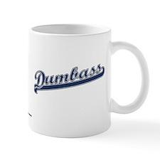 Dumbass Mug