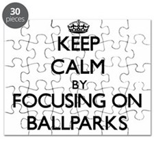 Keep Calm by focusing on Ballparks Puzzle