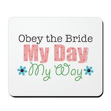 Obey Bride Wedding Mousepad