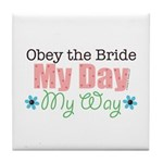 Obey Bride Wedding Tile Coaster