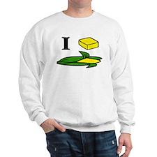 I butter corn Sweatshirt