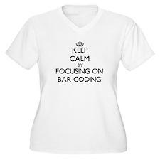 Keep Calm by focusing on Bar Cod Plus Size T-Shirt