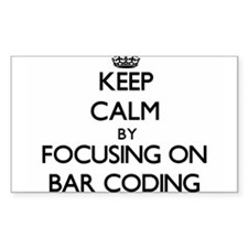Keep Calm by focusing on Bar Coding Decal