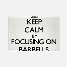 Keep Calm by focusing on Barbells Magnets