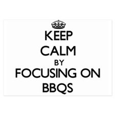 Keep Calm by focusing on Bbqs Invitations