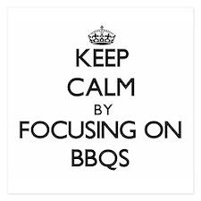 Keep Calm by focusing on Bbqs Invitations
