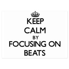 Keep Calm by focusing on Beats Invitations