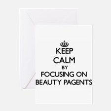 Keep Calm by focusing on Beauty Pag Greeting Cards