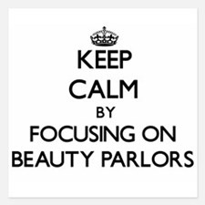 Keep Calm by focusing on Beauty Parlor Invitations