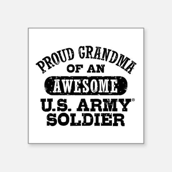 "Proud U.S. Army Grandma Square Sticker 3"" x 3"""