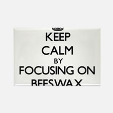 Keep Calm by focusing on Beeswax Magnets