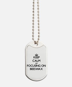 Keep Calm by focusing on Beeswax Dog Tags