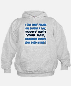 I can only please Hoodie