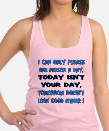 I can only please Racerback Tank Top