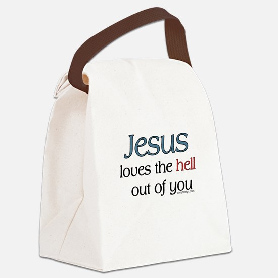 Jesus loves the hell Canvas Lunch Bag