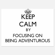 Keep Calm by focusing on Being Adventu Invitations