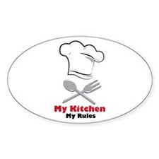 My Kitchen My Rules Decal