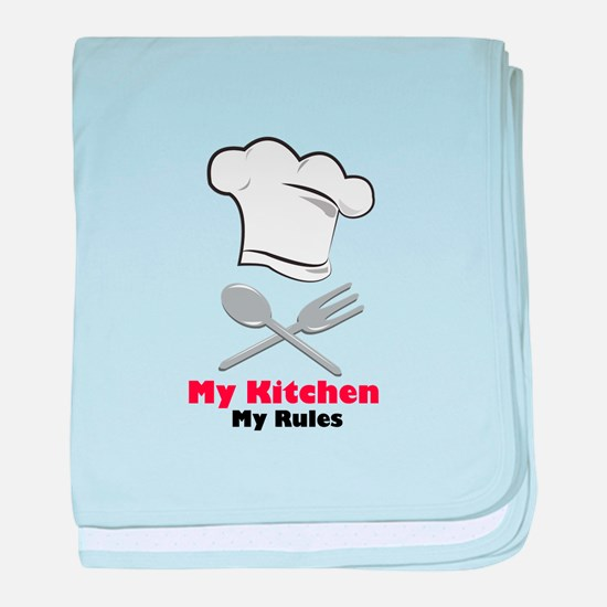 My Kitchen My Rules baby blanket
