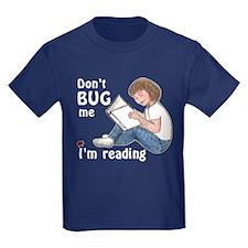 Don't Bug Me/I'm Reading T