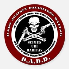 Dads Against Daughters Dating Round Car Magnet