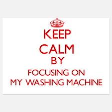 Keep Calm by focusing on My Washing Ma Invitations