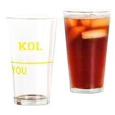 Funny Kol Drinking Glass