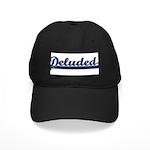 Deluded Black Cap