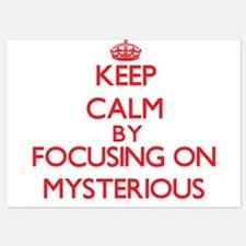Keep Calm by focusing on Mysterious Invitations