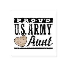 "Proud U.S. Army Aunt Square Sticker 3"" x 3"""