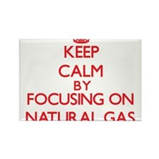 Keep Calm by focusing on Natural Gas Magnets