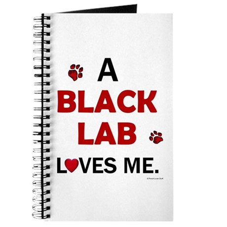 Black Lab Loves Me Journal