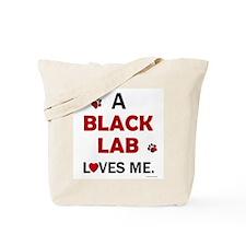 Black Lab Loves Me Tote Bag